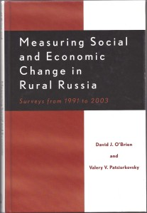 Measuring Social and Economic Change in Rural Russia, 2006.